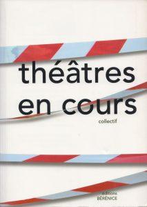 Théâtre en cours - Igor Futterer - Editions Bérénice - 2003