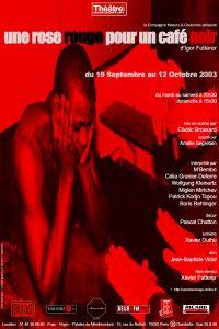 Une rose rouge pour un café noir Igor Futterer Théâtre de Ménilmontant 2003